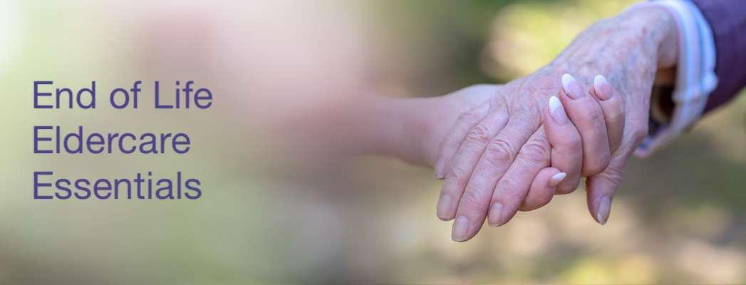End of Lifer Eldercare Essentials | Spiritual Palliative Care